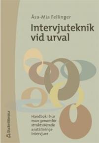 intervjuteknik-vid-urval---handbok-i-hur-man-genomfor-strukturerade-anstallningsintervjuer